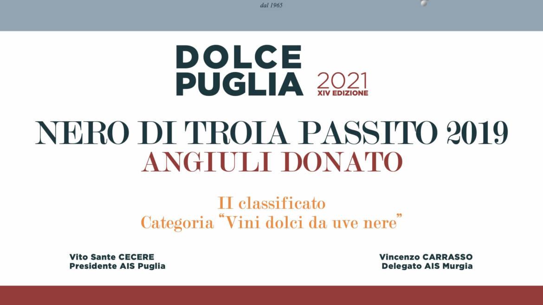 """""""Nero di Troia Passito 2019"""" premiato nella categoria """"Vini dolci da uve nere"""" da Dolce Puglia 2021"""
