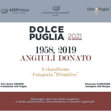 """Angiuli Donato è 1° classificato nella categoria """"Primitivo"""" a Dolce Puglia 2021"""